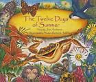 The Twelve Days of Summer by Jan Andrews (Paperback, 2007)