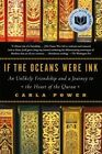 If the Oceans Were Ink by Carla Power (Paperback, 2015)