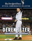 Derek Jeter: Excellence and Elegance by New York Times (Paperback / softback, 2014)