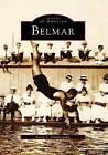 Belmar by Karen L Schnitzspahn (Paperback / softback, 1997)