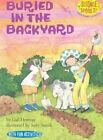 Buried in the Back Yard by Gail Herman (Paperback / softback, 2003)
