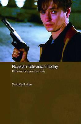Russian Television Today: Primetime Drama and Comedy (Routledge Contemporary Ru