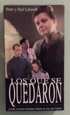 peter & paul lalonde  LOS QUE SE QUEDARON  VHS VIDEOTAPE spanish language