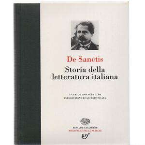 De-Sanctis-STORIA-DELLA-LETTERATURA-ITALIANA-ed-Einaudi-Gallimard-1996