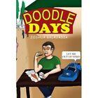 DOODLE Days 9781453510414 by Joshua Balajadia Book