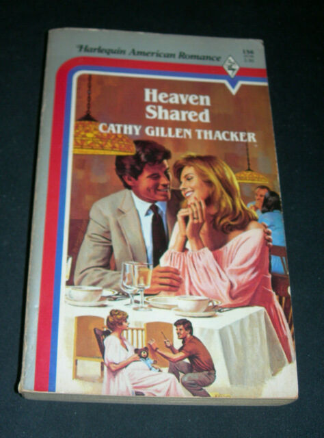 Harlequin American Romance : Heaven Shared by Cathy G. Thacker