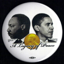 """2011 Barack Obama & Martin Luther King 3"""" / Nobel Peace Prize Commerative Button"""