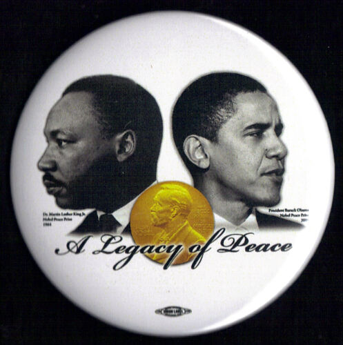 "2011 Barack Obama /& Martin Luther King 3/"" Nobel Peace Prize Commerative Button"