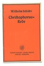 Rede Wilhelm Schäfer über Christopherus Christopherusrede 1935  Langen / Müller