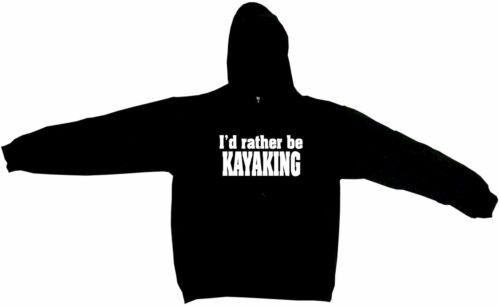 I/'d Rather Be Kayaking Men/'s Hoodie Sweat Shirt Pick Size Small-5XL