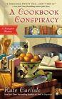 A Cookbook Conspiracy by Kate Carlisle (Paperback / softback, 2014)