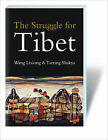 The Struggle for Tibet by Wang Lixiong, Tsering Shakya (Paperback, 2009)