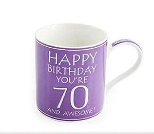 70th-HAPPY-BIRTHDAY-FINE-CHINA-MUG-YOU-039-RE-70-AND-AWESOME-70th-birthday-mug