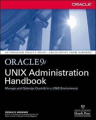 Oracle9i UNIX Administration Handbook (Oracle Press), Burleson, Donald K., Used;