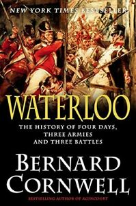 Waterloo-The-History-of-Four-Days-Three-Armies-and-Three-Battles-Hardcover