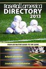 Baseball America 2013 Directory by The Editors of Baseball America (Paperback / softback, 2013)