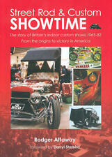 Street Rod & Custom Showtime 1963-82 Hot Rod & Custom Car Show History - HB Book