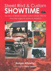 Street-Rod-amp-Custom-Showtime-1963-82-Hot-Rod-amp-Custom-Car-Show-History-HB-Book