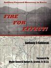 Fire for Effect Artillery Forward Observers in Korea 9781420838367 Sobieski