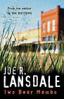 The Two-bear Mambo by Joe R. Lansdale (Paperback, 1997)