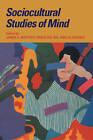 Sociocultural Studies of Mind by Cambridge University Press (Hardback, 1995)