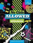 No Girls Allowed by Alex Taylor, Darren Hill (Spiral bound, 2016)