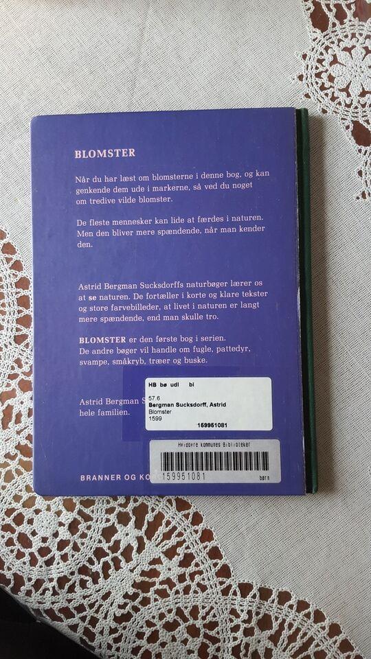 BLOMSTER, ASTRID BERGMAN SUCKSDORFF, emne: hus og have