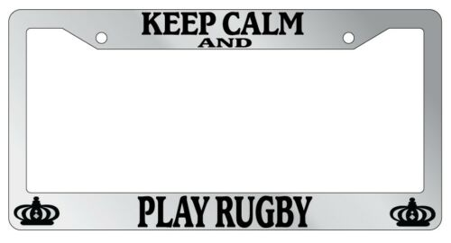 Chrome METAL License Plate Frame KEEP CALM AND PLAY RUGBY Auto Accessory