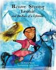 Brave, Strong Leonie and the Race of a Lifetime: An Exciting Children's Story about a Brave, Strong Girl and a Very Special Pony Race by Hilary Moore (Paperback / softback, 2015)