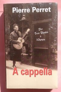 A-Cappella-034-Des-trois-baudets-a-l-039-Olympia-034-Pierre-Perret-Neuf
