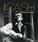 Johnny Cash: Walking on Fire by Alice Hudson, Helen Akitt (Hardback, 2015)