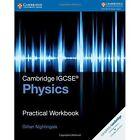Cambridge IGCSE (R) Physics Practical Workbook by Gillian Nightingale (Paperback, 2016)