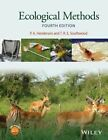 Ecological Methods by Sir T. R. E. Southwood, Peter A. Henderson (Hardback, 2016)