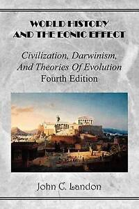 World History and the Eonic Effect: Civilization, Darwinism, and Theories of Evo