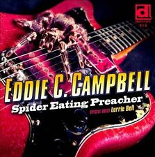 """""""Campbell, Eddie C.""""-Spider Eating Preacher Feat Lurrie Bell CD NEW"""