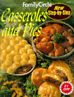 Casseroles and Pies by Family Circle Editors (Paperback, 1996)