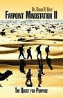 Farpoint Mindstation II: The Quest For Purpose by David R. Huff (Paperback, 2008)