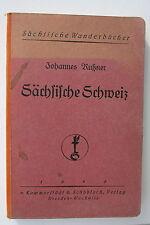 6773 JOHANNES RUTZNER Sächsische Schweiz 1925 Wander Buch 220 Seiten