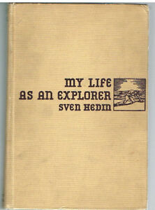 My-Life-as-an-Explorer-by-Sven-Hedin-1925-Rare-Vintage-Book