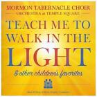 Teach Me to Walk in the Light & Other Children's Favorites (CD, Jan-2013, Mormon Tabernacle)