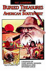 Buried Treasures of the American Southwest: Legends of Lost Mines, Hidden Payrolls, and Spanish Gold by W C Jameson (Paperback / softback, 2006)