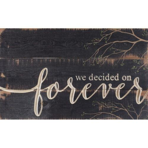 WE DECIDED ON FOREVER Carved Text Distressed Pallet Wood Sign, 12 x 15.5