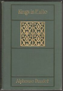 Vintage-Gilt-Decorative-Binding-Rand-McNally-Kings-in-Exile-by-Alphonse-Daudet