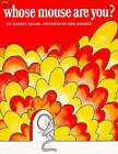 Whose Mouse are You? by Robert Kraus (Paperback, 1986)