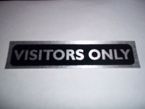 RESTAURANT CAFE SELF ADHESIVE VISITORS ONLY DOOR SIGN FOR HOTEL PUB OFFICE
