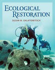 Ecological Restoration by Susan M. Galatowitsch (Hardback, 2012)