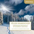 Europäische Weihnacht-Eine musikal.Rundreise von Tölzer Knabenchor (2013)