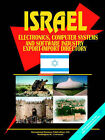 Israel Electronics Computer Systems and Software Industry Export-Import Directory by International Business Publications, USA (Paperback / softback, 2005)
