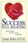 Success: Full Relating by Friar Justin Belitz (Paperback, 2010)