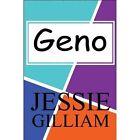 Geno 9781448954735 by Jessie Gilliam Paperback